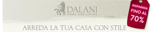 Dalani - Risparmia fino al 70% - Arreda la tua casa con stile